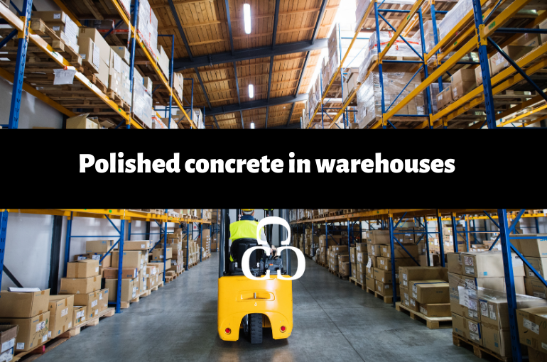 Polished concrete in warehouses