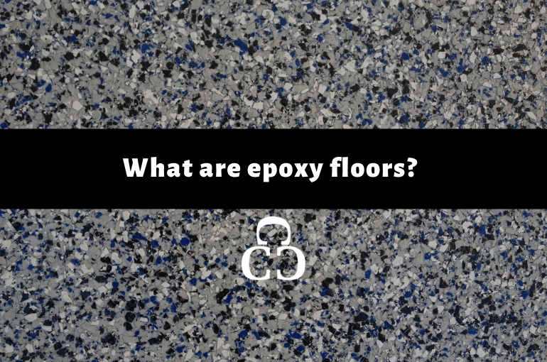 What Are Epoxy Floors?