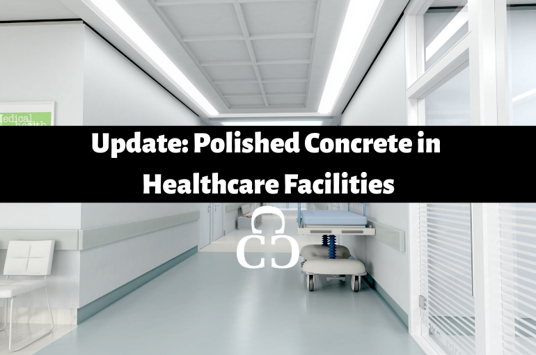 Update: Concrete Flooring in Healthcare Facilities