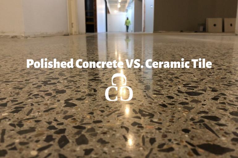 Polished Concrete VS. Ceramic Tile