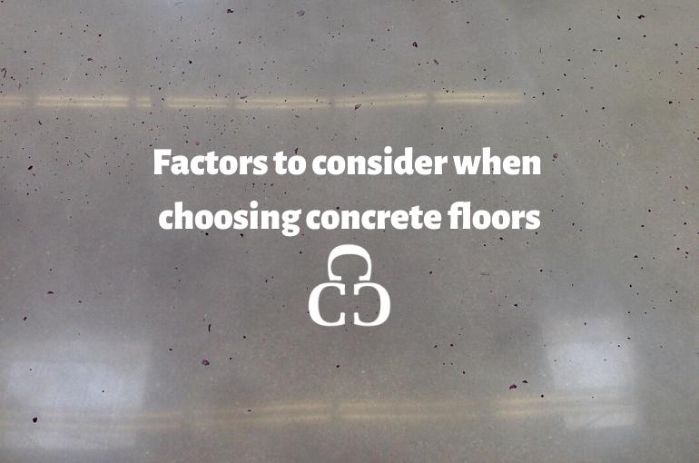 Factors to Consider When Choosing Concrete Floors