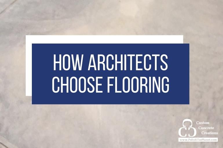 How Architects Choose Flooring