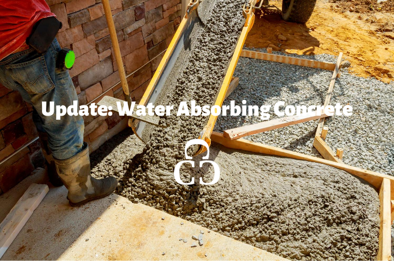 Update: Water Absorbing Concrete