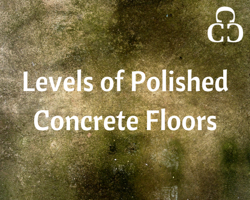 Levels of Polished Concrete Floors