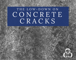 The Low-Down On Concrete Cracks