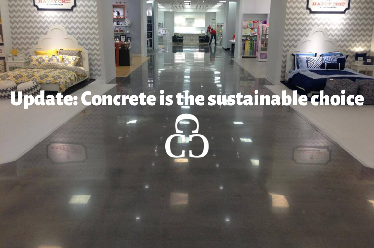 Update: Concrete is the sustainable choice.
