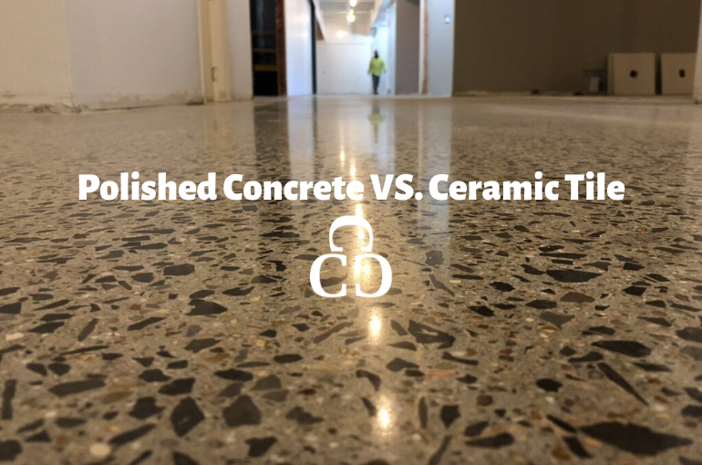 Polished Concrete VS. Ceramic Tile