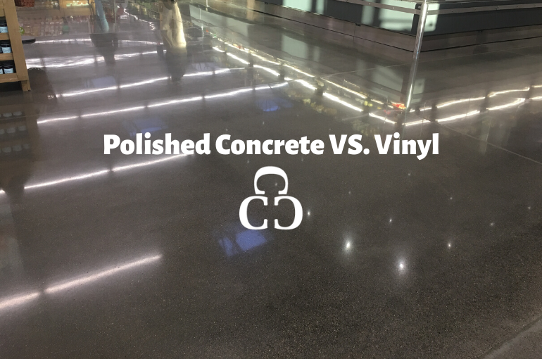 Polished Concrete VS. Vinyl