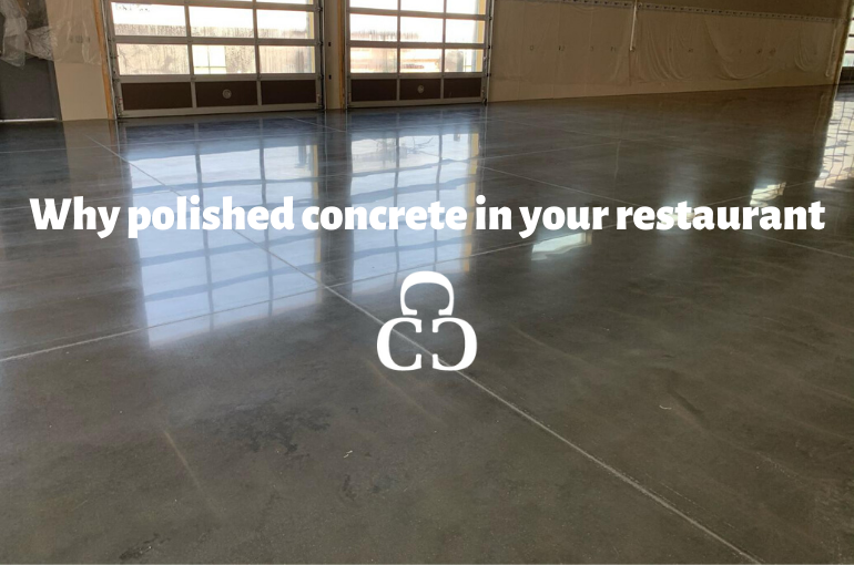 Why Polished Concrete in Your Restaurant?