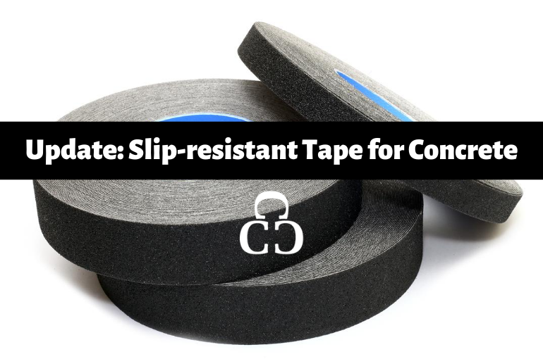 Update: Slip-Resistant Tape for Concrete