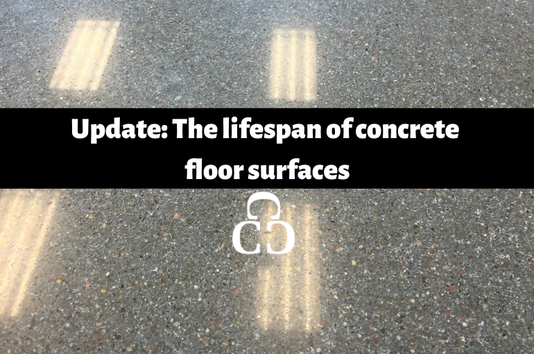 Update: The lifespan of concrete floor surfaces