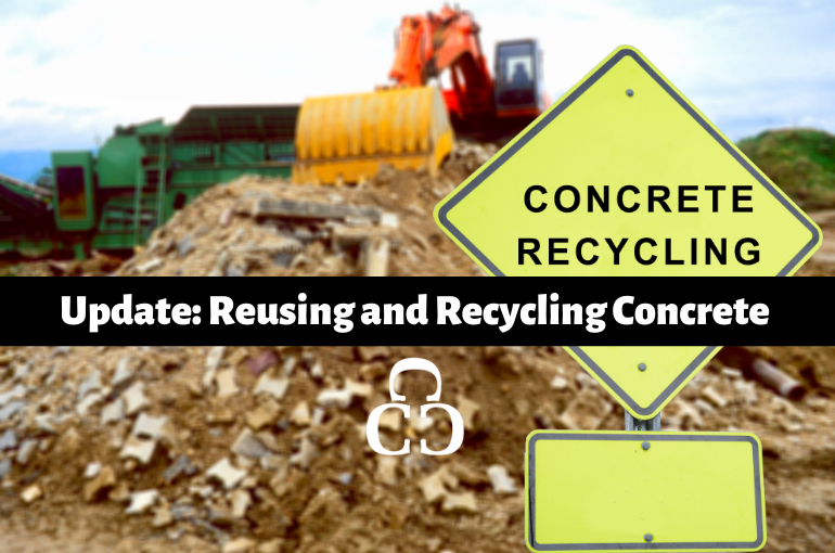 Update: Reusing and Recycling Concrete